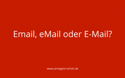Email, eMail oder E-Mail?